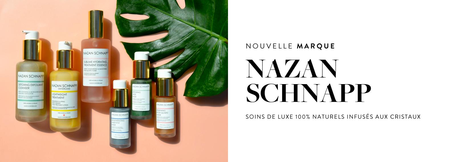 Nouvelle Marque - NAZAN SCHNAPP
