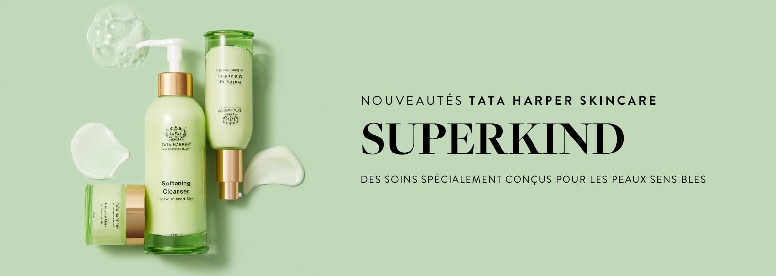 NOUVEAUTÉS TATA HARPER SKINCARE - SUPERKIND