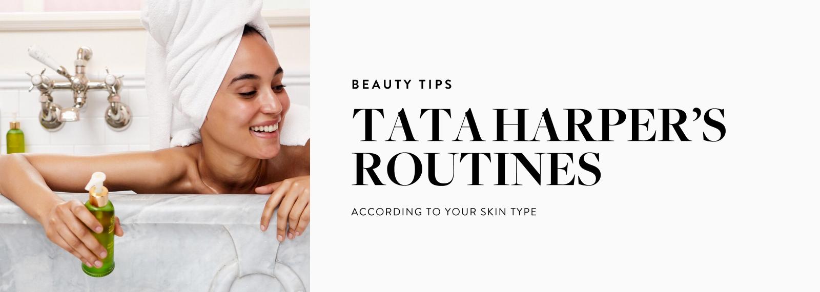 Beauty Tips - Tata Harper's Routines