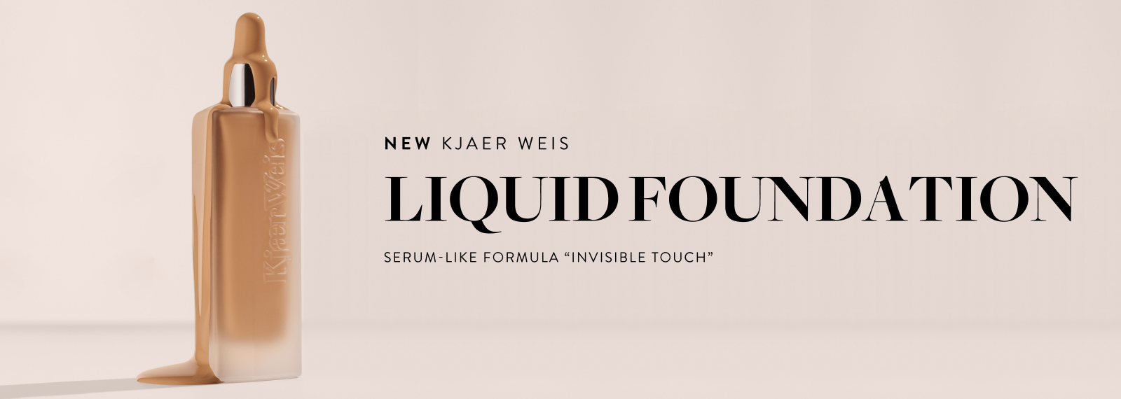 New - KJAER WEIS  - Invisible Touch Liquid Foundation
